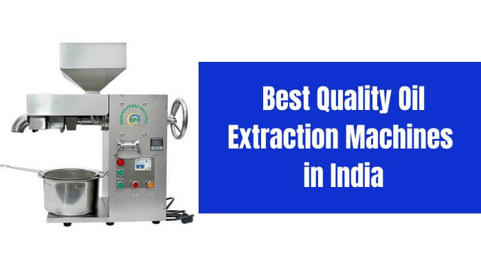 Best oil extraction machine